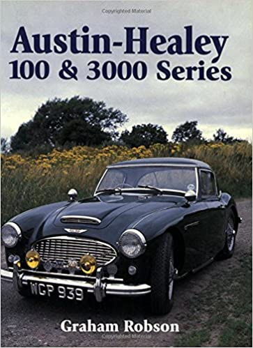 Austin Healey: 100 and 300 Series (Crowood AutoClassic)