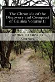 img - for The Chronicle of the Discovery and Conquest of Guinea Volume II book / textbook / text book