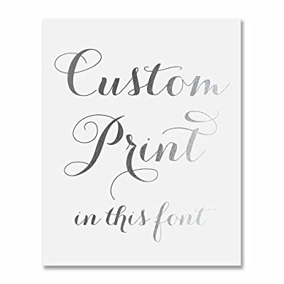 Custom Silver Foil Print Decor Any Quote Your Words Personalized Modern Wall Art Poster 8 inches x 10 inches or 5 inches x 7 inches