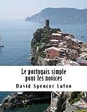 Le Portugais Simple Pour les Novices, David Luton, 1484045963