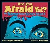 Are You Afraid Yet?, Stephen James O'Meara, 1554532949