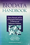 img - for Biodata Handbook: Theory, Research, and Use of Biographical Information in Selection and Performance Prediction book / textbook / text book