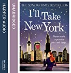 I'll Take New York | Miranda Dickinson