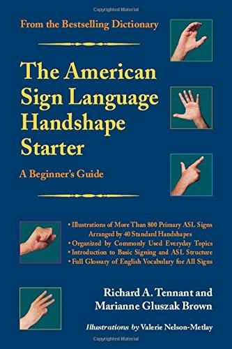 The American Sign Language Handshape Starter: A Beginner's Guide by Gallaudet University Press