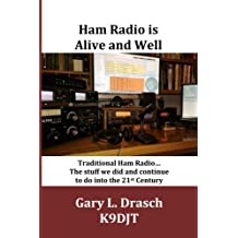 Ham Radio is Alive and Well