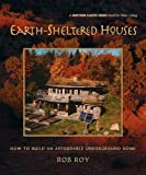 Earth-Sheltered Houses: How to Build an Affordable... (Mother Earth News Wiser Living Series)