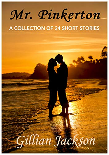Mr. Pinkerton: A Collection of 24 Short Stories by [Jackson, Gillian]