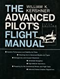 The Advanced Pilot's Flight Manual, Kershner, William K., 081381300X