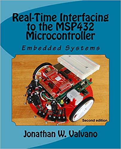 Embedded Systems: Real-Time Interfacing to the MSP432 Microcontroller (Volume 2)