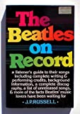 The Beatles on Record, J. P. Russel, 0684177838