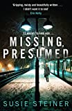 Missing, Presumed (A Manon Bradshaw Thriller) by  Susie Steiner in stock, buy online here