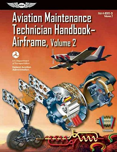 [Aviation Maintenance Technician Handbook - Airframe: Volume 2] (By: Federal Aviation Administration (FAA)) [published: April, 2012] (Aviation Maintenance Technician Handbook Airframe Volume 2)