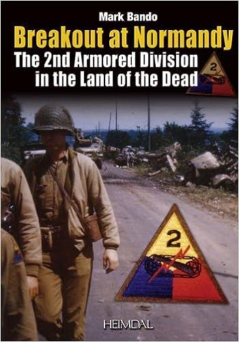 Télécharger des manuels gratuitement kindle La percée de Normandie : La 2nd Armored Division dans la Lande des Morts 2840483432