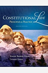 Constitutional Law: Principles and Practice by Joanne Banker Hames (2012-03-16)