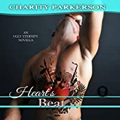 Heart's Beat: Ugly Eternity, Volume 1 | Charity Parkerson