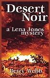 Desert Noir (Lena Jones Mysteries)
