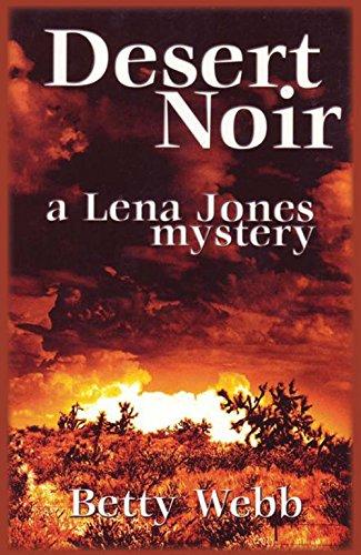 Desert Noir (Lena Jones - Women's Valley Paradise Care