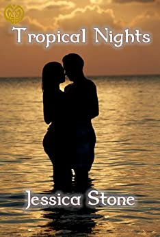 Tropical Nights by [Stone, Jessica]