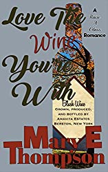 Love The Wine You're With (Raise A Glass Book 1)