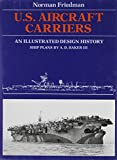 img - for U.S. Aircraft Carriers: An Illustrated Design History book / textbook / text book
