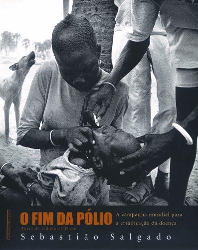 fim pólio Sebastião Salgado