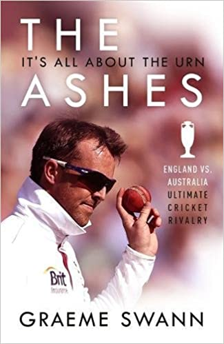 Book The Ashes: It's All About the Urn: England vs. Australia: ultimate cricket rivalry