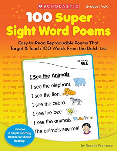 Word Sight Poems - 100 Super Sight Word Poems: Easy-to-Read Reproducible Poems That Target & Teach 100 Words From the Dolch List