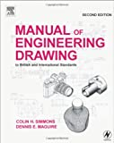 img - for Manual of Engineering Drawing, Second Edition: to British and International Standards book / textbook / text book