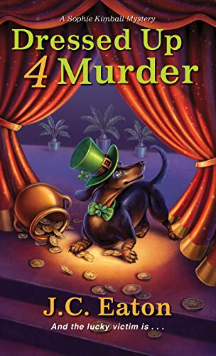 Dressed Up 4 Murder (Sophie Kimball Mystery Book 6) by [Eaton, J.C.]