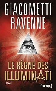 vignette de 'Le Règne des Illuminati (Éric GIACOMETTI)'