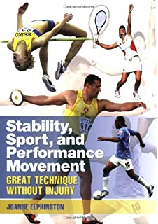 Practical Biomechanics and Systematic Training for Movement Efficacy and Injury Prevention Stability,Sport//Performance Movement,2nd