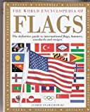 img - for The World Encyclopedia Of Flags by Alfred Znamierowski (2003-06-30) book / textbook / text book