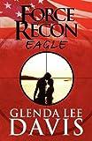 Force Recon, Glenda Lee Davis, 1607499223