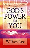 God's Power in You, William Law, 0883685132