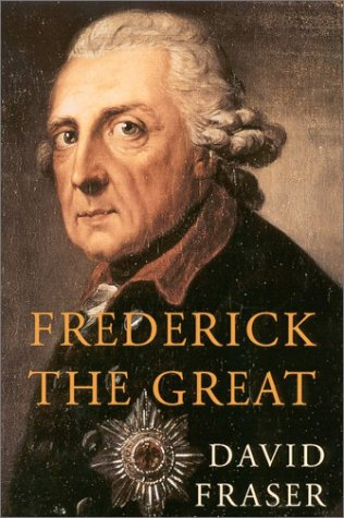 Frederick the Great: King of - King Of Prussia