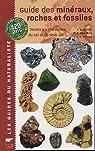 Guide des minéraux, roches et fossiles : Toutes les merveilles du sol et du sous-sol par Bishop
