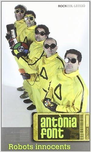 Antònia Font: Robots innocents (Rockcol·lecció): Amazon.es ...