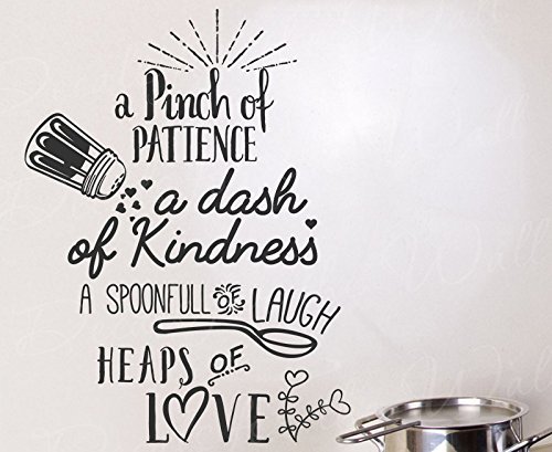 A Pinch Of Patience Dash Of Kindness Spoonful Of Laugh Heaps Of Love - Kitchen Cooking Home Family - Wall Decal Quote Vinyl Lettering Art Inspiration Saying Decoration Inspirational Sticker Decor