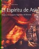 El Espiritu de Asia, M. Freeman and A. Shearer, 8497540115