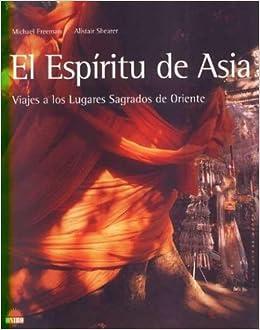 el espiritu de asia the spirit of asia spanish edition
