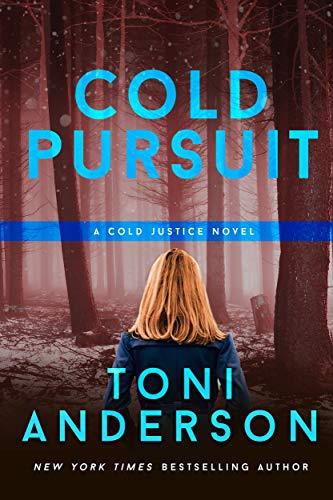 Cold Pursuit (Cold Justice Book ()