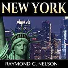 New York: Guide to NYC: History of New York - Where the Most Important People, Places, and Events Shaped the History of New York City Audiobook by Raymond C. Nelson Narrated by Eric Linden