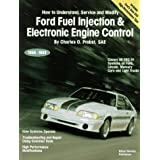 Ford Fuel Injection & Electronic Engine Control: How to Understand, Service, and Modify : All EEC-IV Systems on Ford, Lincoln, Mercury Cars and Light Trucks 1988-1993