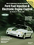 engine electronics - Ford Fuel Injection & Electronic Engine Control: How to Understand, Service, and Modify : All EEC-IV Systems on Ford, Lincoln, Mercury Cars and Light Trucks 1988-1993