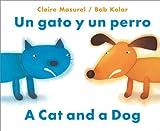 Un Gato y un Perro, Claire Masurel and Bob Kolar, 0735817847