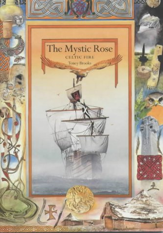 The Mystic Rose: Celtic Fire (Mystic Rose)