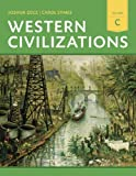 Western Civilizations : Their History and Their Culture, Cole, Joshua and Symes, Carol, 0393922189