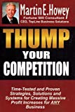 Thump Your Competition, Martin Howey, 1411654374