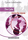 Colle: Move By Move-Cyrus Lakdawala