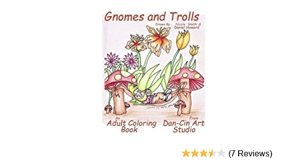 Gnomes And Trolls: Daniel Howard: 9781530063727: Amazon.com ...